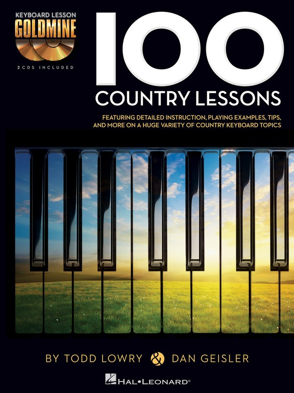 100 Country Lessons - Keyboard Lesson Goldmine Series Book/2-CD Pack - Dan Geisler|Todd Lowry Hal Leonard /CD