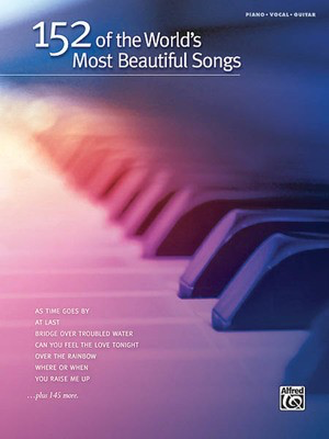 152 of the World's Most Beautiful Songs - Hal Leonard Piano, Vocal & Guitar