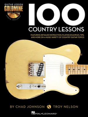 100 Country Lessons - Guitar Lesson Goldmine Series - Guitar Chad Johnson|Troy Nelson Hal Leonard Guitar TAB /CD