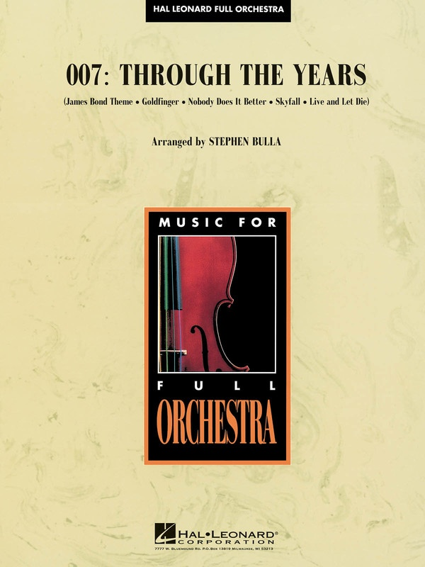 007: Through The Years - Stephen Bulla Hal Leonard Score/Parts