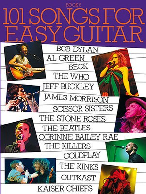 101 Songs For Easy Guitar: Book 6 - Guitar Wise Publications Easy Guitar with Lyrics & Chords