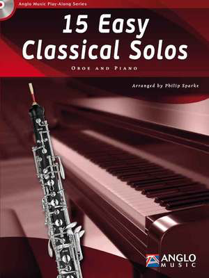 15 Easy Classical Solos - Oboe Philip Sparke Anglo Music Press /CD