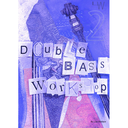 [S-2-db2109] Double Bass Workshop Volume 2 - Double Bass/Audio Access Online by Wallace LWDB2