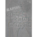 [S-R-DB] Rapide Double Bass Workshop - Double Bass/Audio Access Online by Wallace LWDBR