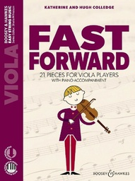 [S-M060135439] Fast Forward - Viola/Audio Access Online/Piano Accompaniment by Colledge Boosey & Hawkes M060135439 New Edition