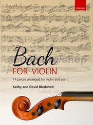 [S-9780193519015] Bach for Violin - Violin/Piano Accompaniment arranged by Blackwell Oxford 9780193519015