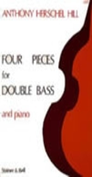 [S-H202] Four Pieces - for double bass and piano - Anthony Herschel Hill - Double Bass Stainer & Bell