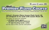 [S-A25727] Premier Piano Course, Flash Cards 2B - Dennis Alexander|E. L. Lancaster|Gayle Kowachykl|Martha Mier|Victoria McArthur - Piano Alfred Music Flash Cards