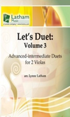 [S-721567] Let's Duet: Volume 3 - Viola Book - Beginning Duets for Strings - Viola Lynne Latham Latham Music